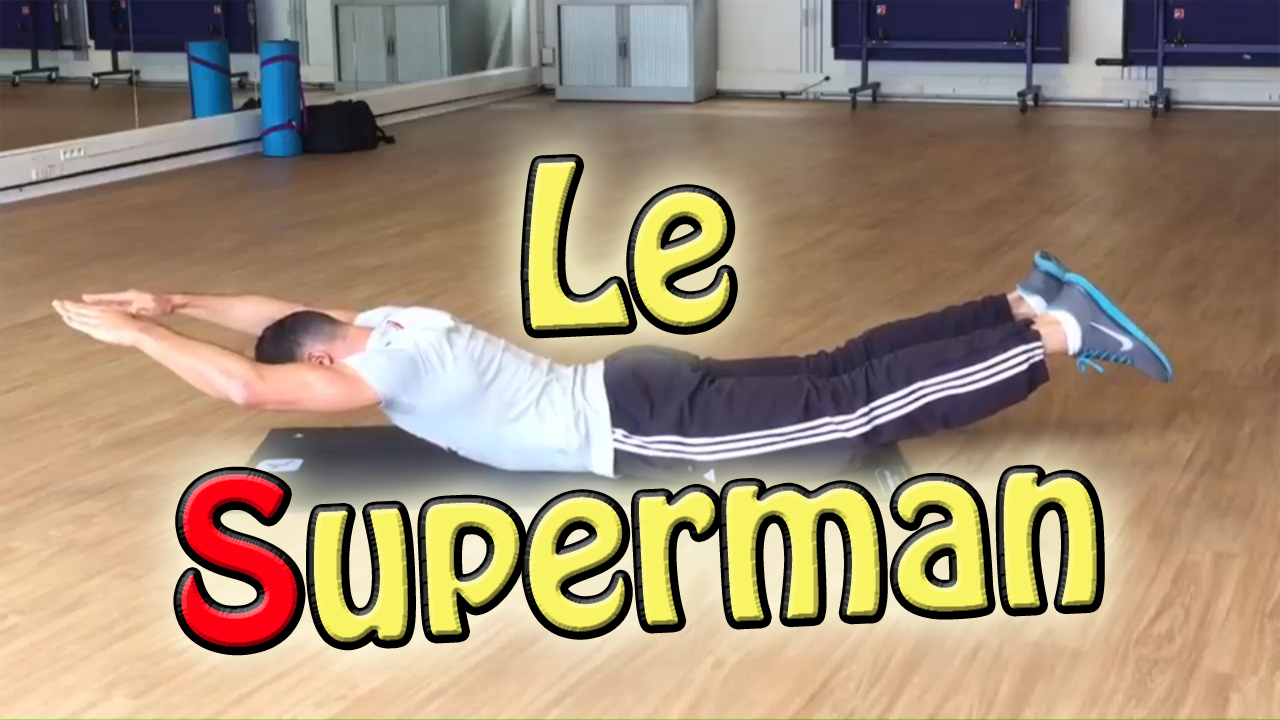 Le superman – Exercice de musculation